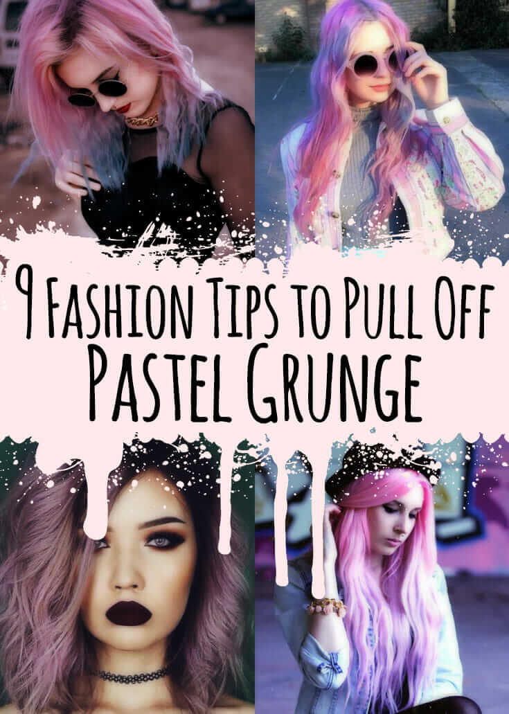 9 Fashion Tips To Pull Off Pastel Grunge Page 4 Of 8
