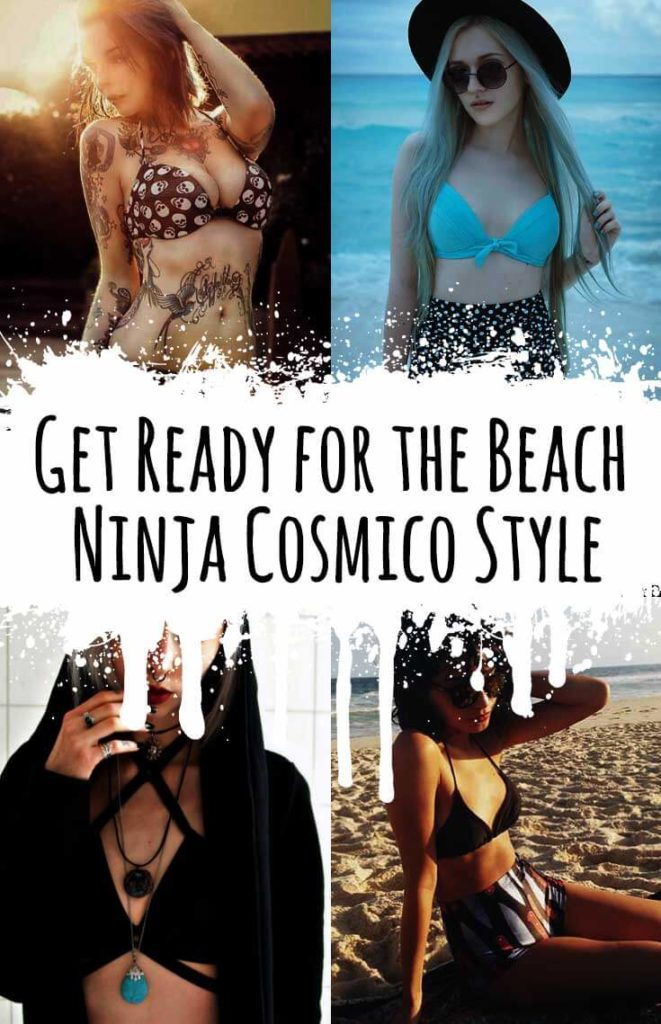 Get Ready for the Beach: Ninja Cosmico Style