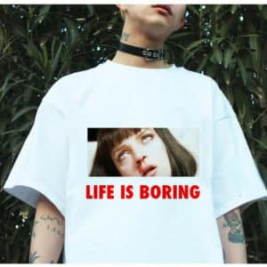 """Life is Boring"" Mia Wallace Printed Tee"